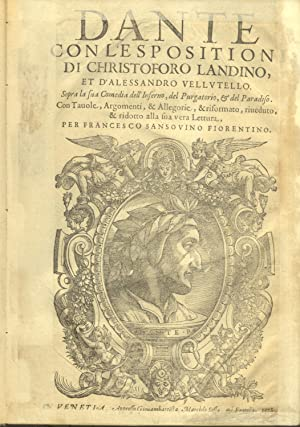 DANTE. Con l'espositione di Christoforo Landino et: ALIGHIERI Dante.