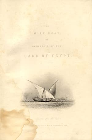 THE NILE BOAT or GLIMPSES OF THE LAND OF EGYPT.: BARTLETT William Henry.