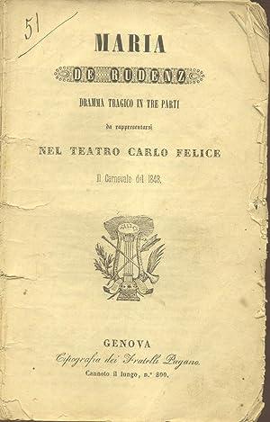 MARIA DE RUDENZ (1838). Dramma tragico in: DONIZETTI Gaetano.