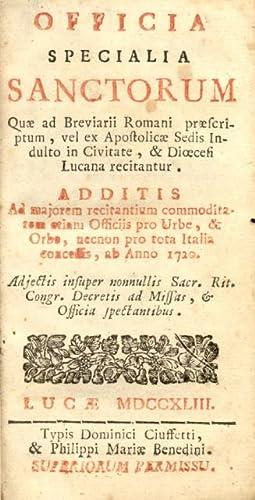 OFFICIA SPECIALIA SANCTORUM PRO CIVITATE. Quae ad Breviarii Romani, praescriptum, vel ex ...