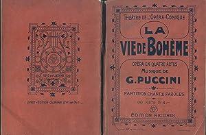 LA VIE DE BOHÈME (1896). Quatre actes de MM. G.Giacosa et L.Illica. Version française...