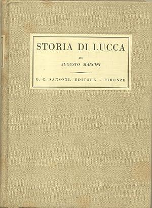 STORIA DI LUCCA.: MANCINI Augusto.