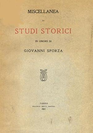 MISCELLANEA DI STUDI STORICI IN ONORE DI GIOVANNI SFORZA.: BOSELLI Paolo (a cura di).
