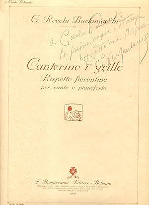 CANTERINO I' GRILLO. Rispetto fiorentino per Canto e Pianoforte con parole e musica dell'...