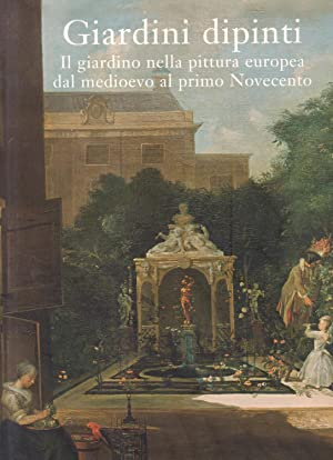 GIARDINI DIPINTI. Il giardino nella pittura europea dal Medioevo al Primo Novecento. .: FRANK ...