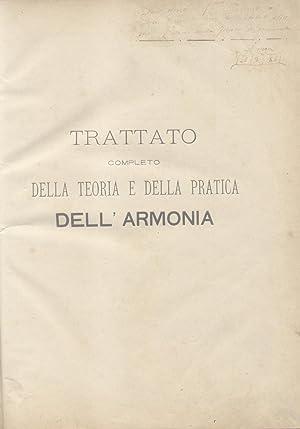 TRATTATO COMPLETO DELLA TEORIA E DELLA PRATICA DELL'ARMONIA. timbro a secco Ottobre 1888.: ...