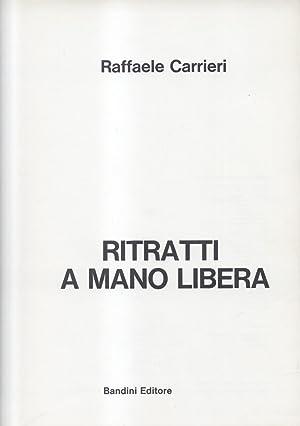 RITRATTI A MANO LIBERA.: CARRIERI Raffaele (Taranto, 1905-1984).
