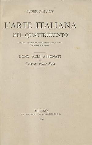 """L'ARTE ITALIANA NEL QUATTROCENTO. Pubblicazione omaggio per gli abbonati del """"Corriere ..."""
