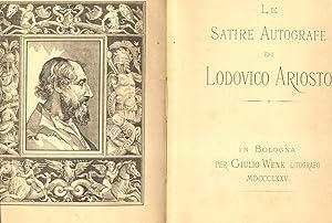 LE SATIRE AUTOGRAFE DI LUDOVICO ARIOSTO.: ARIOSTO Ludovico.