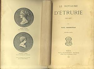 LE ROYAUME D'ÉTRURIE . 1801 - 1807.: MARMOTTAN Paul.