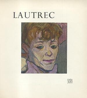 LAUTREC. Étude biographique et critique.: LASSAIGNE Jacques.