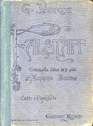 FALSTAFF (1893). Commedia Lirica in tre Atti di A.Boito. Riduzione per Canto e Pianoforte di Carlo ...