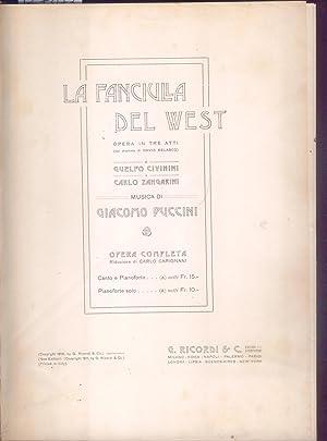 LA FANCIULLA DEL WEST (1910). Opera in tre atti di G.Civinini e C.Zangarini. Riduzione per Canto e ...