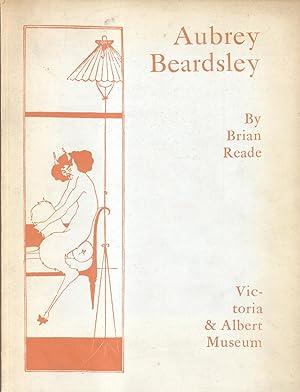 AUBREY BEARDSLEY. Catalogo della Mostra a Londra, Victoria e Albert Museum, maggio-settembre 1966.:...
