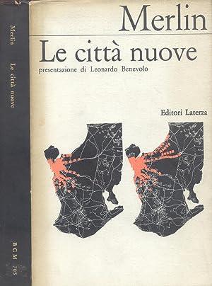 LE CITTÀ NUOVE.: MERLIN Pierre.