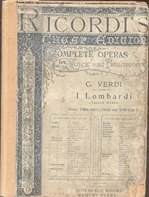 I LOMBARDI ALLA PRIMA CROCIATA (1843). An Opera in four Acts. The Libretto written by Temistocle ...