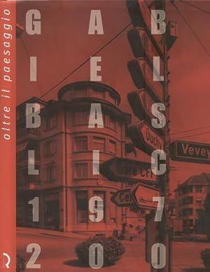 OLTRE IL PAESAGGIO. Gabriele Basilico, 1978-2006. Con: FAGONE Vittorio (a
