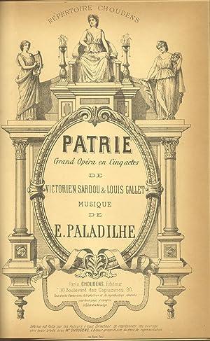 PATRIE (1886). Grand Opéra en Cinq actes de Victorien Sardou & Louis Gallet. Riduzione ...