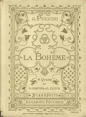 LA BOHÈME (1896). Quattro quadri di G.Giacosa e L.Illica. Opera completa per Pianoforte solo...