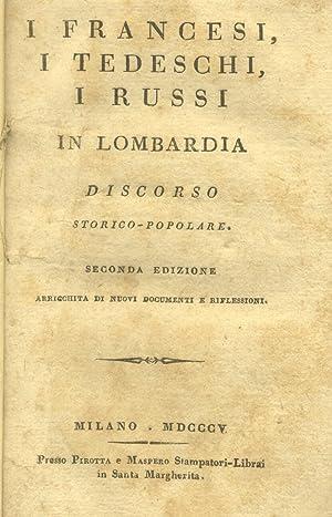 I FRANCESI, I TEDESCHI, I RUSSI IN LOMBARDIA. Discorso storico - popolare.: GIOJA Melchiorre.