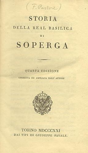 STORIA DELLA REAL BASILICA DI SOPERGA.: PASTORE Felice.