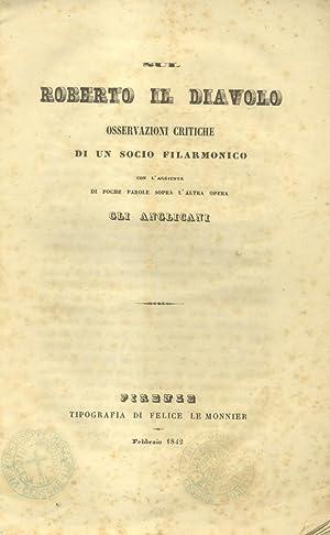 """SUL """"ROBERTO IL DIAVOLO"""". Osservazioni critiche di un Socio Filarmonico con l'..."""
