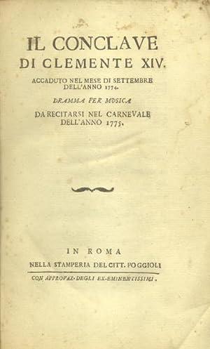 IL CONCLAVE DI CLEMENTE XIV ACCADUTO NEL: PICCINNI Niccolò (Bari,