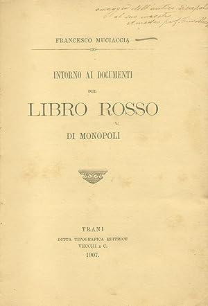 INTORNO AI DOCUMENTI DEL LIBRO ROSSO DI MONOPOLI.: MUCIACCIA Francesco.