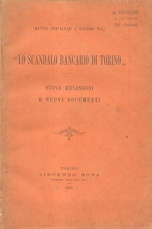 """LO SCANDALO BANCARIO DI TORINO"""". Nuove riflessioni e nuovi documenti.: PANTALEONI Maffeo / ..."""