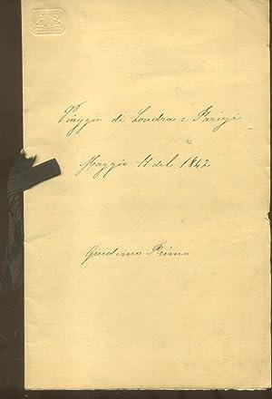 VIAGGIO DI LONDRA E PARIGI. Manoscritto originale con il diario di un viaggio a Londra e a Parigi ...