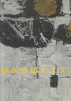 BASELITZ. Catalogo della Mostra a Londra, Royal Academy of Arts, 22 settembre - 9 dicembre 2007.: ...
