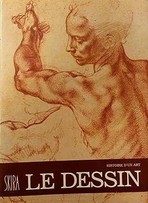 LE DESSIN . Histoire d'un Art.: LEYMARIE Jean /