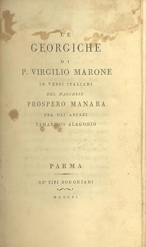 LE GEORGICHE DI P. VIRGILIO MARONE. In: VIRGILIO Publio Marone.