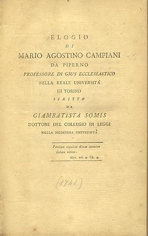 ELOGIO DI MARIO AGOSTINO CAMPIANI DA PIPERNO, PROFESSORE DI GIUS ECCLESIASTICO NELLA REALE ...