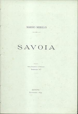 SAVOIA. Settembre 1893. Prima edizione di 20 esemplari, Esemplare n°7.: MERELLO Marino.