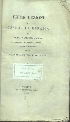 PRIME LEZIONI DI GRAMMATICA EBRAICA. Ad uso della Regia Università degli Studii.: VALPERGA ...