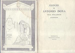 ELOGIO DI ANTONIO DONA' TRA FILARETI FILOPONO.: MENEGHELLI Antonio.
