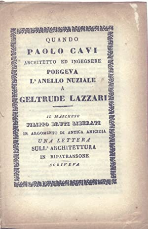 QUANDO PAOLO CAVI ARCHITETTO ED INGEGNERE PORGEVA L'ANELLO NUZIALE A GELTRUDE LAZZARI. Il ...