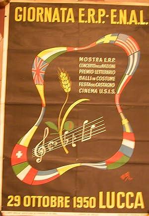 GIORNATA E.R.P. - E.N.A.L. Manifesto propagandistico originale. Lucca, 29 ottobre 1950.