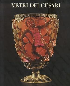 VETRI DEI CESARI. Catalogo della Mostra nei Musei Capitolini, Roma Novembre 1988.: HARDEN Donald B....