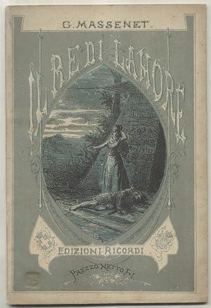 IL RE DI LAHORE (1877). Opera in cinque Atti di Luigi Gallet. Versione ritmica di A. Zanardini. ...