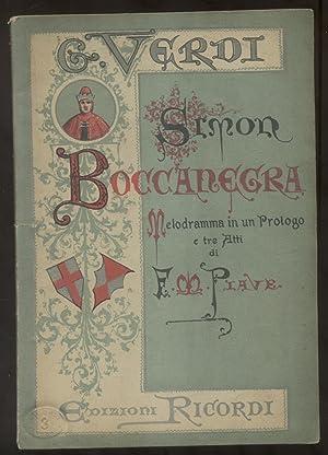 SIMON BOCCANEGRA (1857). Nuova edizione. Libretto dell'Opera. Melodramma in un Prologo e tre ...