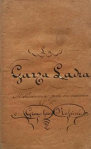LA GAZZA LADRA (1817). Melodramma in due atti del Sig.Gherardini. Libretto d'Opera da ...