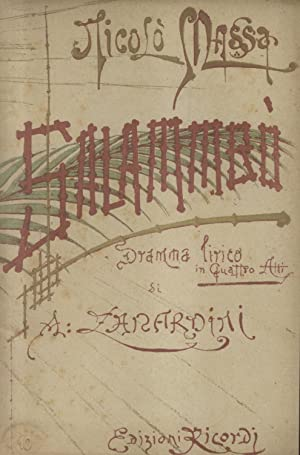 SALAMMBO' (1886). Dramma lirico in quattro atti di A. Zanardini, da Gustave Flaubert. Libretto...