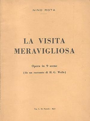 LA VISITA MERAVIGLIOSA (1970). Opera in due atti e nove scene dal racconto di Herbert George Wells....