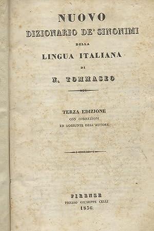 NUOVO DIZIONARIO DEI SINONIMI DELLA LINGUA ITALIANA.: TOMMASEO Nicolò.