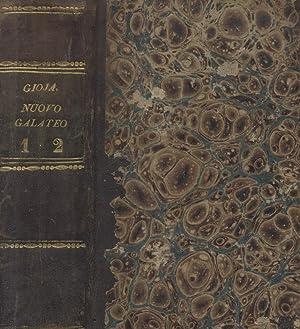 NUOVO GALATEO. Edizione diligentemente eseguita sull'ultima milanese dell'Autore.: GIOJA ...