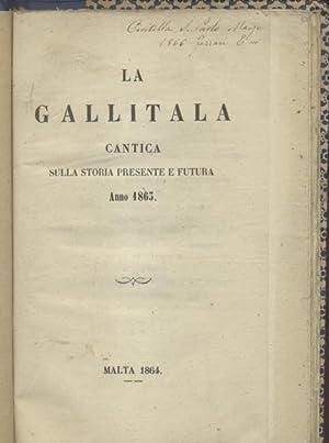 LA GALLITALA. Cantica sulla storia presente e futura. Anno 1863.