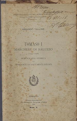 TOMASO I MARCHESE DI SALUZZO, 1244-1296. Monografia storica con appendice di documenti inediti.: ...