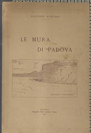 LE MURA DI PADOVA.: RUSCONI Giacomo.